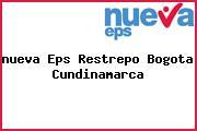 <i>nueva Eps Restrepo Bogota Cundinamarca</i>