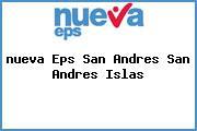 <i>nueva Eps San Andres San Andres Islas</i>