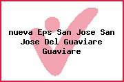 <i>nueva Eps San Jose San Jose Del Guaviare Guaviare</i>
