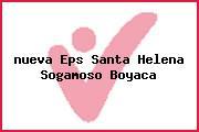 <i>nueva Eps Santa Helena Sogamoso Boyaca</i>