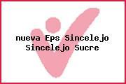 <i>nueva Eps Sincelejo Sincelejo Sucre</i>