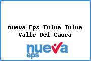<i>nueva Eps Tulua Tulua Valle Del Cauca</i>