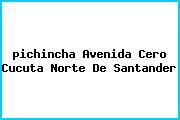 Teléfono y Dirección Pichincha, Avenida Cero, Cucuta, Norte De Santander