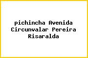 <i>pichincha Avenida Circunvalar Pereira Risaralda</i>