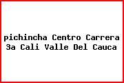 <i>pichincha Centro Carrera 3a Cali Valle Del Cauca</i>