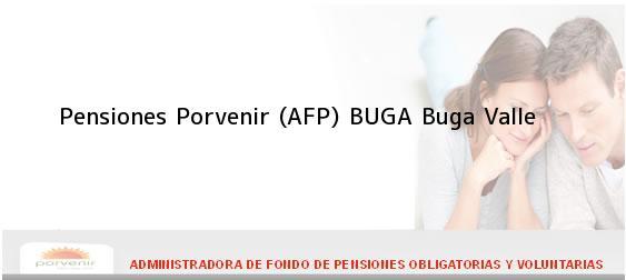 Teléfono, Dirección y otros datos de contacto para Pensiones Porvenir (AFP) BUGA, Buga, Valle , Colombia