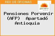 Teléfono y Dirección de Pensiones Porvenir (AFP) , Apartadó, Antioquia, Colombia