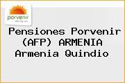 Pensiones Porvenir (AFP) ARMENIA Armenia Quindio