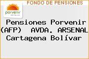 Teléfono y Dirección de Pensiones Porvenir (AFP)  AVDA. ARSENAL, Cartagena, Bolívar, Colombia