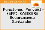 Pensiones Porvenir (AFP) CABECERA Bucaramanga Santander