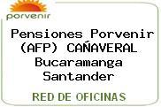 Pensiones Porvenir (AFP) CAÑAVERAL Bucaramanga Santander