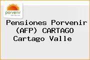 Pensiones Porvenir (AFP) CARTAGO Cartago Valle