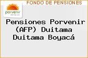 Teléfono y Dirección de Pensiones Porvenir (AFP) Duitama, Duitama, Boyacá, Colombia