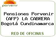 Pensiones Porvenir (AFP) LA CABRERA Bogotá Cundinamarca