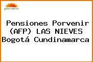 Pensiones Porvenir (AFP) LAS NIEVES Bogotá Cundinamarca