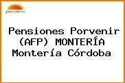 Pensiones Porvenir (AFP) MONTERÍA Montería Córdoba