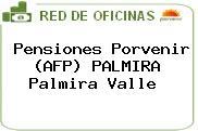 Pensiones Porvenir (AFP) PALMIRA Palmira Valle