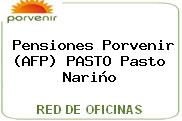Pensiones Porvenir (AFP) PASTO Pasto Nariño