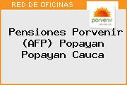 Pensiones Porvenir (AFP) Popayan Popayan Cauca