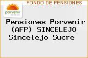 Pensiones Porvenir (AFP) SINCELEJO Sincelejo Sucre