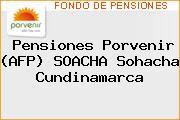 Pensiones Porvenir (AFP) SOACHA Sohacha Cundinamarca