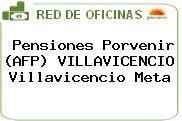 Pensiones Porvenir (AFP) VILLAVICENCIO Villavicencio Meta