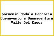 <i>porvenir Modulo Bancario Buenaventura Buenaventura Valle Del Cauca</i>