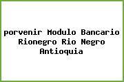 <i>porvenir Modulo Bancario Rionegro Rio Negro Antioquia</i>