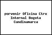 <i>porvenir Oficina Ctro Internal Bogota Cundinamarca</i>