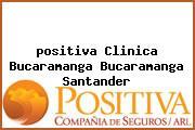 <i>positiva Clinica Bucaramanga Bucaramanga Santander</i>
