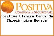 <i>positiva Clinica Cardi Sa Chiquinquira Boyaca</i>