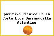 <i>positiva Clinica De La Costa Ltda Barranquilla Atlantico</i>