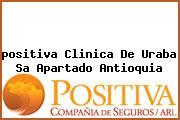Teléfono y Dirección Positiva, Clinica De Uraba S.A., Apartado, Antioquia