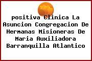 <i>positiva Clinica La Asuncion Congregacion De Hermanas Misioneras De Maria Auxiliadora Barranquilla Atlantico</i>