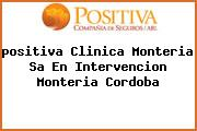 Teléfono y Dirección Positiva, Clinica Monteria S.A. En Intervencion, Monteria, Cordoba