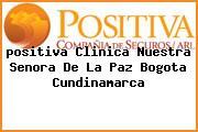 <i>positiva Clinica Nuestra Senora De La Paz Bogota Cundinamarca</i>