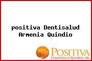 <i>positiva Dentisalud Armenia Quindio</i>