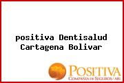 <i>positiva Dentisalud Cartagena Bolivar</i>