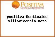 <i>positiva Dentisalud Villavicencio Meta</i>