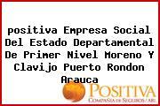 <i>positiva Empresa Social Del Estado Departamental De Primer Nivel Moreno Y Clavijo Puerto Rondon Arauca</i>
