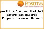 <i>positiva Ese Hospital Del Sarare San Ricardo Pampuri Saravena Arauca</i>