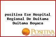 <i>positiva Ese Hospital Regional De Duitama Duitama Boyaca</i>