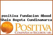 <i>positiva Fundacion Abood Shaio Bogota Cundinamarca</i>