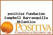 <i>positiva Fundacion Campbell Barranquilla Atlantico</i>