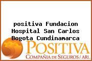<i>positiva Fundacion Hospital San Carlos Bogota Cundinamarca</i>