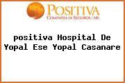 <i>positiva Hospital De Yopal Ese Yopal Casanare</i>