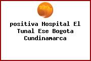 <i>positiva Hospital El Tunal Ese Bogota Cundinamarca</i>