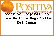 <i>positiva Hospital San Jose De Buga Buga Valle Del Cauca</i>