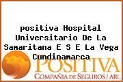 <i>positiva Hospital Universitario De La Samaritana E S E La Vega Cundinamarca</i>