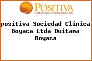 <i>positiva Sociedad Clinica Boyaca Ltda Duitama Boyaca</i>